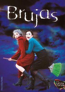 Teatre amb «Brujas» a La Ràpita @ Auditori Sixto Mir