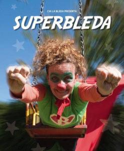 Teatre en família amb «Superbleda» a La Ràpita @ Auditori Sixto Mir