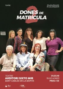 Tardes de teatre amb «Dones de matrícula 2» a La Ràpita @ Auditori Sixto Mir