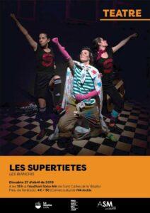 Espectacle familiar «Les supertietes» a La Ràpita @ Auditori Sixto Mir