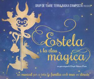 Espectacle «Estela i la clau màgica» a Amposta @ Auditori de la unió Filharmònica