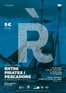 Visita teatral «Entre pirates i pescadors» a La Ràpita @ Museu de la Mar de l'Ebre