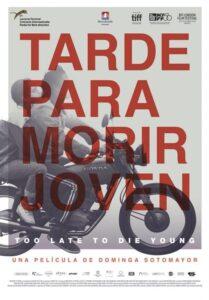 Projecció de «Tarde para morir joven» en VO a La Ràpita @ Auditori Sixto Mir