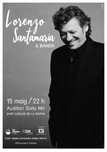 Lorenzo Santamaría i la seva banda en concert a La Ràpita @ Auditori Sixto Mir