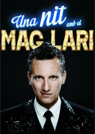 Una nit amb el Mag Lari a Amposta @ La Fila